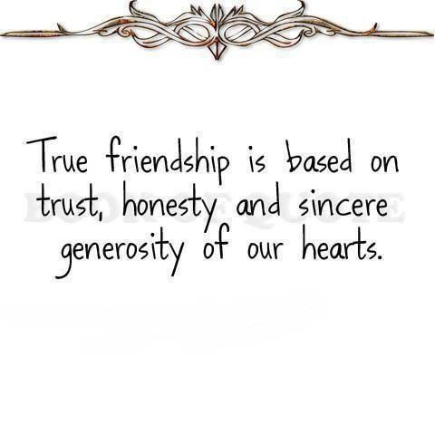 Deep Friendship Quote True friends trust,are honest and have a
