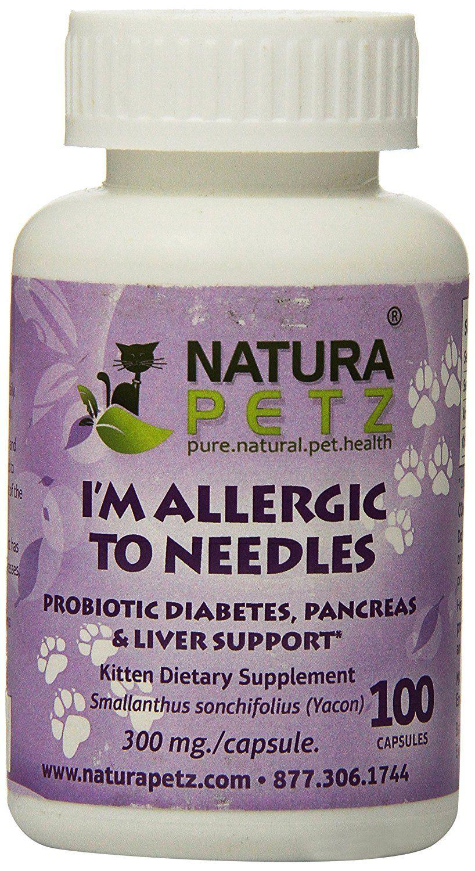 Natura petz im allergic to needles probiotic diabetes