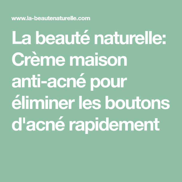 Crème maison anti-acné pour éliminer les boutons d'acné