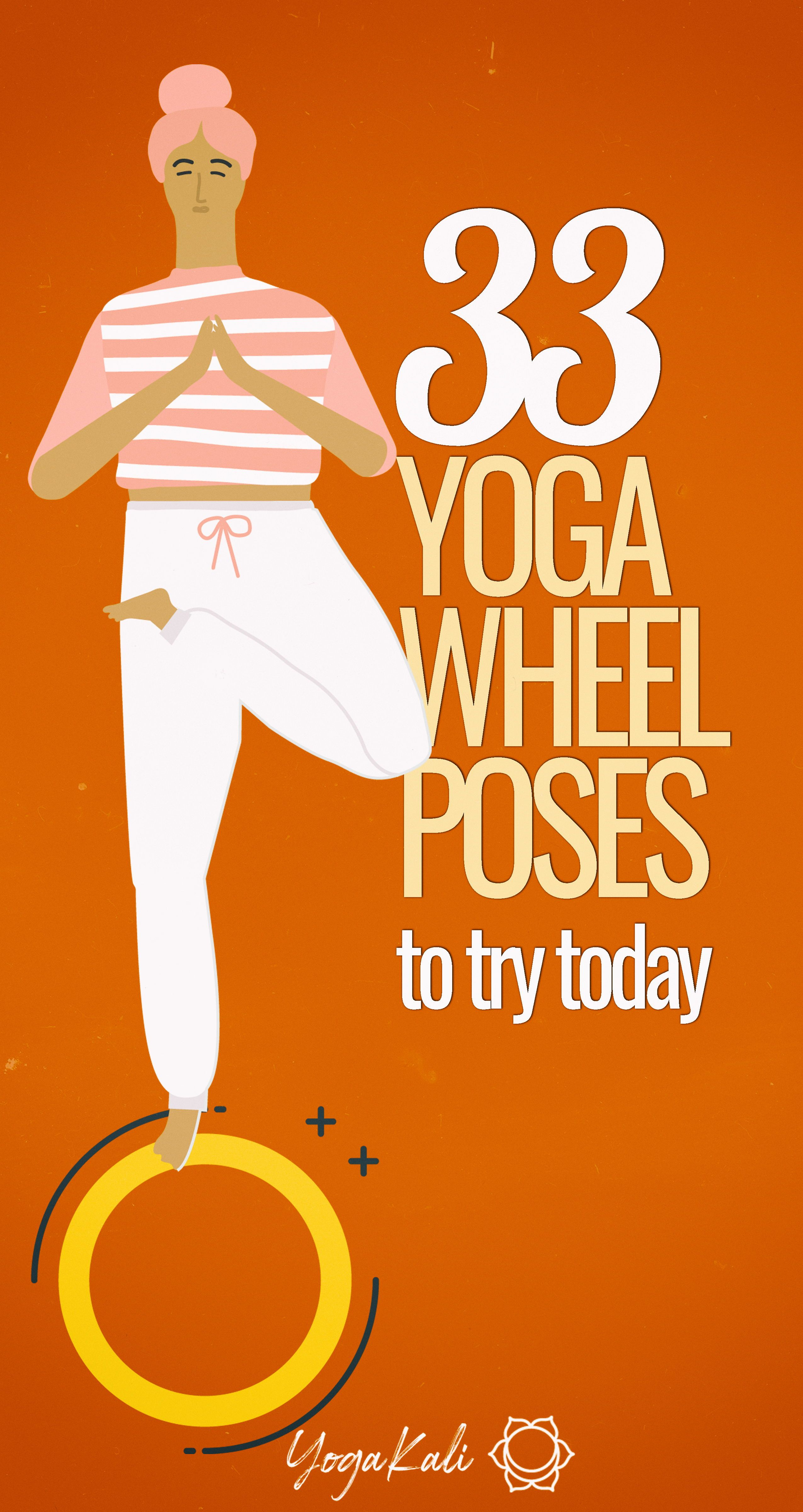 33 Yoga Wheel Exercises To Try Today (With Photos) | Yoga Kali