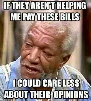 I Don T Care Funny Quotes Sanford And Son Son Quotes