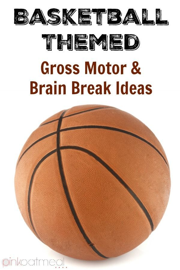 Basketball Gross Motor Ideas  These are perfect for a brain