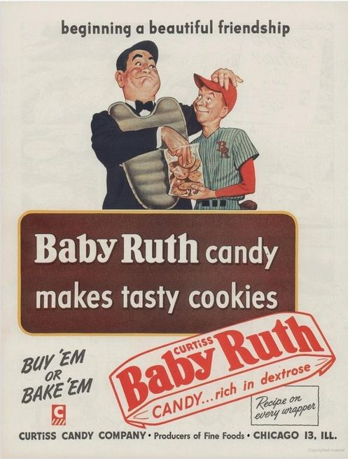 Beginning a beautiful friendship. Baby Ruth, 1950.  Printed in Boys Life, June 1950.