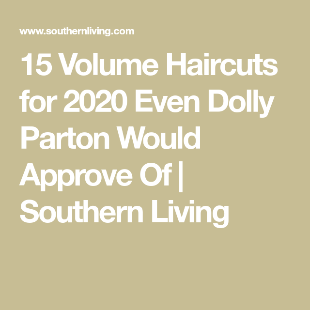 15 VolumeBoosting Haircuts for 2020 Even Dolly Parton Would Approve Ofapprove