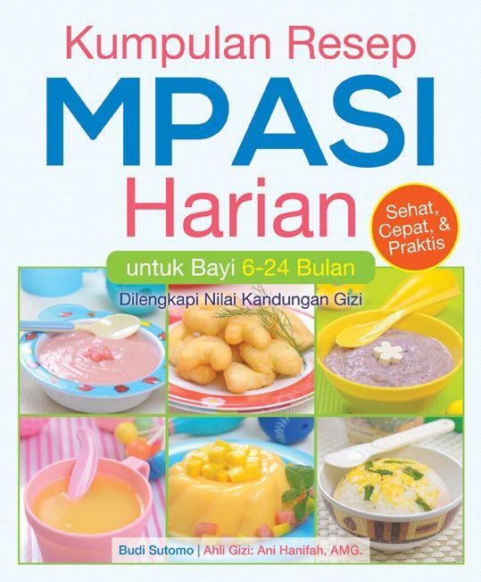 February 2013 Kumpulan Resep Mpasi Harian Makanan Sehat Balita Makanan Bayi Makanan Pendamping