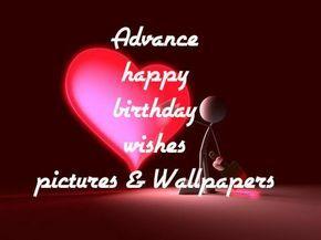 Advance Birthday Wishes Sms For Lover Boyfriend In English