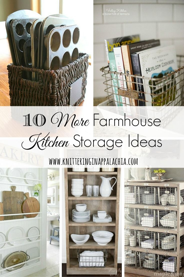 10 More Farmhouse Kitchen Storage & Organization Ideas #Affiliate in ...