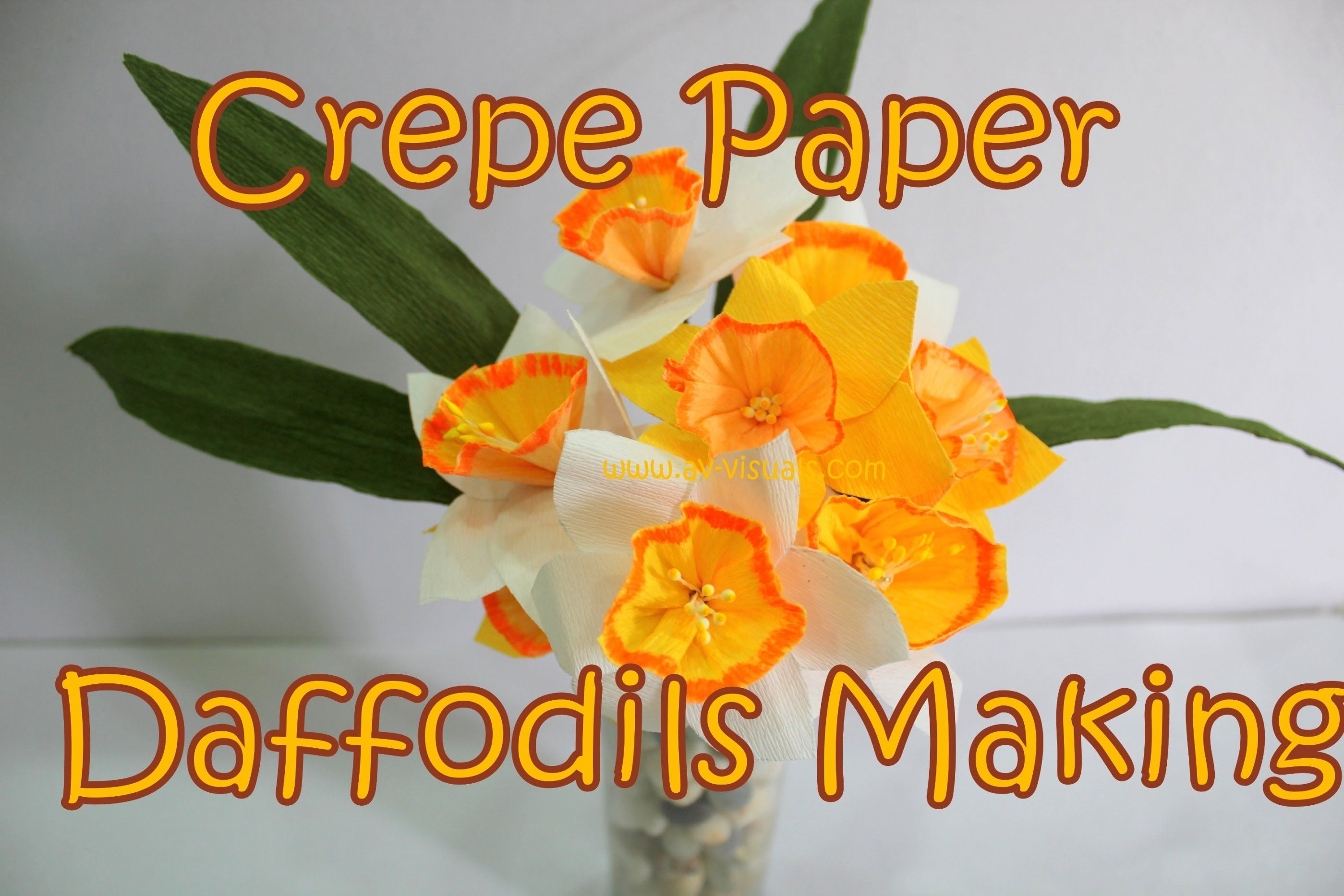 Diy How To Make Crepe Paper Daffodilsnarcissus Flower Av Visuals