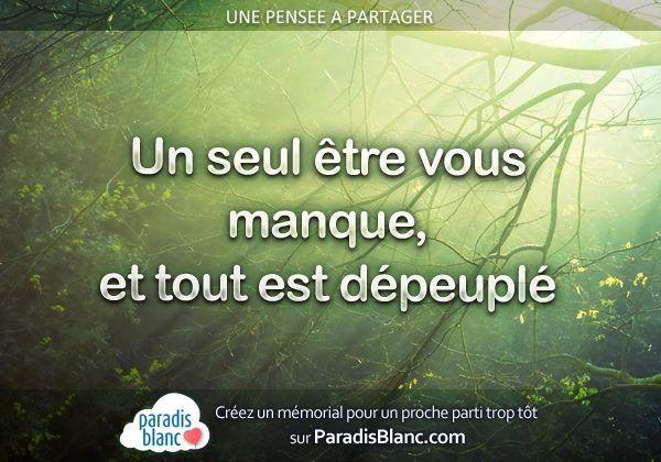 Un Seul Etre Vous Manque Et Tout Est Depeuple Alphonse De Lamartine Citation Www Paradisblanc Com Citation Avis De Deces Jolies Citations