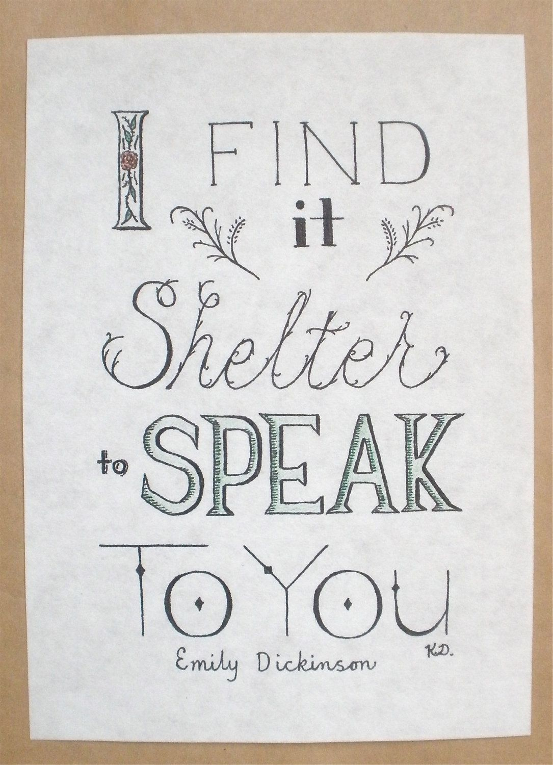 I find it shelter to speak to you - emily dickinsin