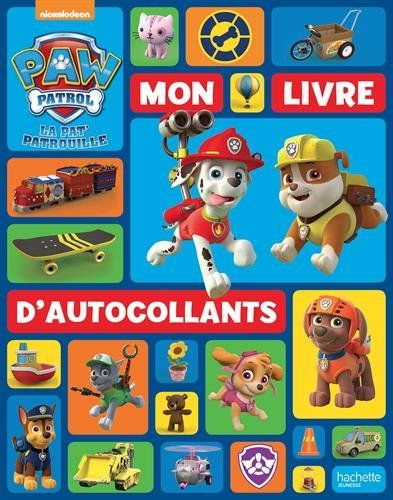 La pat 39 patrouille mon livre d 39 autocollants hachette jeunesse livres jouets - Pat patrouille telecharger ...