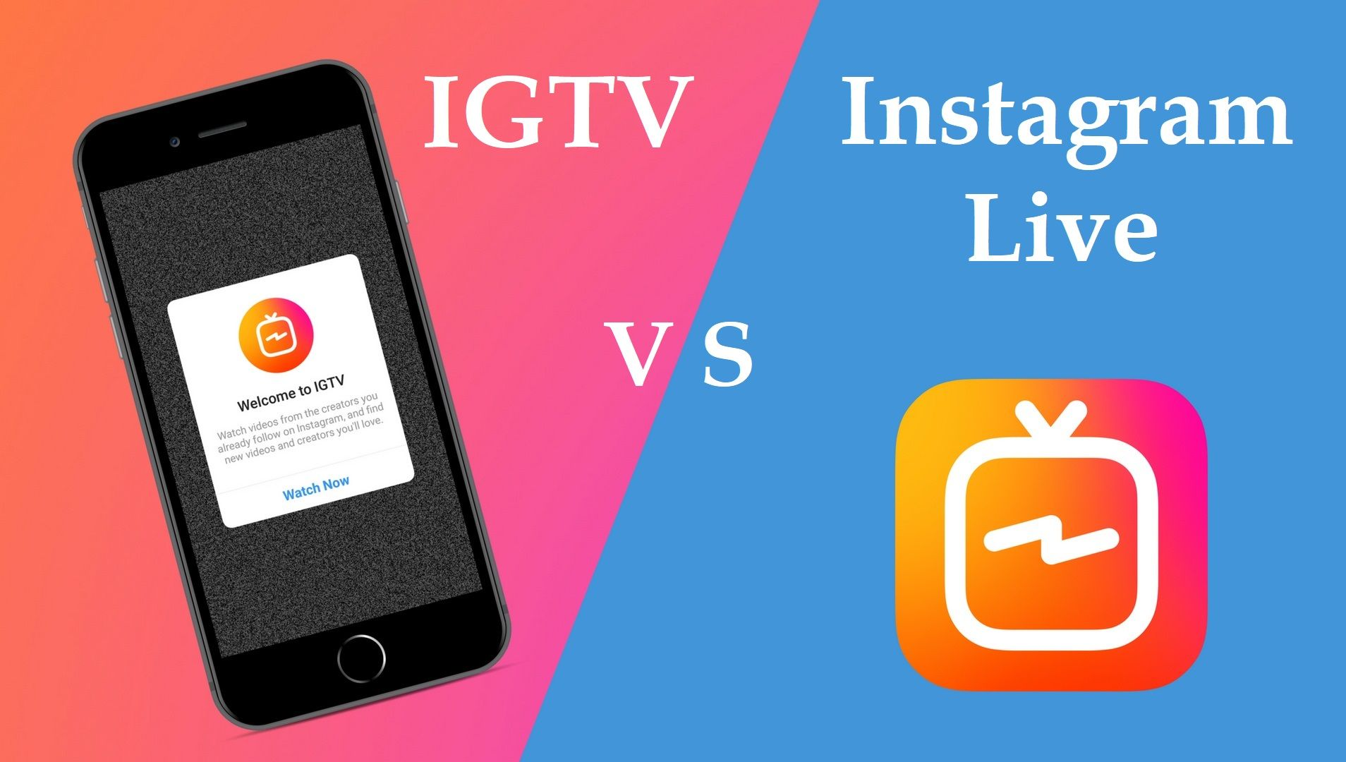 Igtv Vs Instagram Live What S The Difference Instagram Live