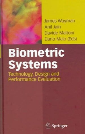 Biometric systems  technology, design and performance evaluation