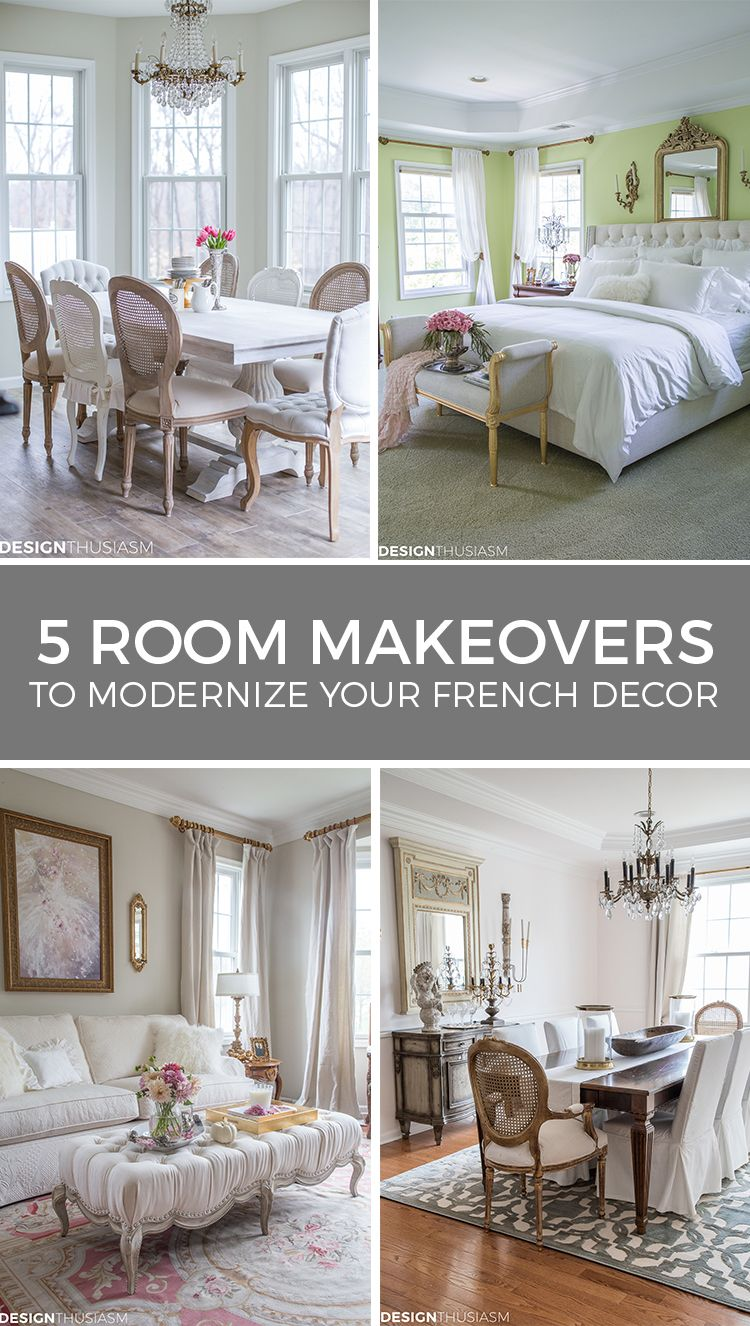 5 Affordable Room Makeovers How To Modernize French Country Decor Modern French Decor French Country Bedrooms French Decorating