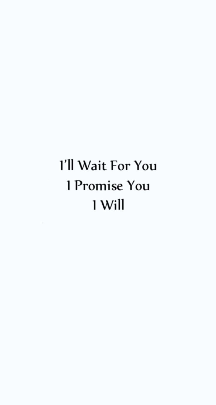 Her Quotes Promise To Her.quote Love  Quotes  Pinterest  Waiting Quotes