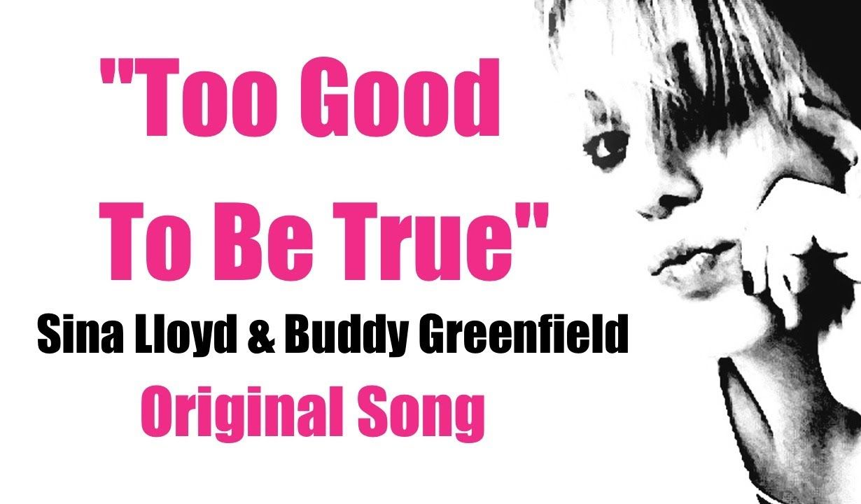 "#Checkitout ""TOO GOOD TO BE TRUE"" - (Original Song) Thank You so much for your support! #SinaLloyd #BuddyGreenfield #Followthedream #GoodMusic #CantGetEnough #LoveIt #Love"