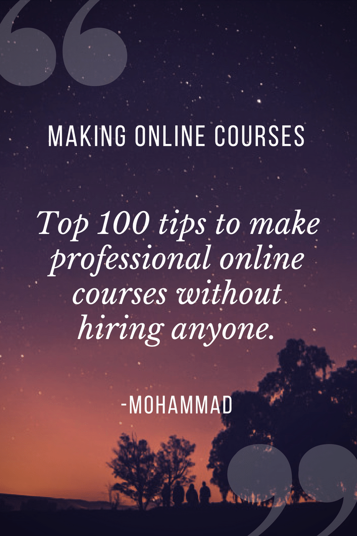 100 tips to make online course from home without hiring anyone... Read full article to learn this trick...  #makemoneyonline #onlineincome #passiveincome #howtomakemoney #onlinebusiness #onlineearning #earnonline #onlinework #ecourse #onlinecourse #digitalcourse #e-learning #learnonline #howtomakemoneyonline #makemoney #money