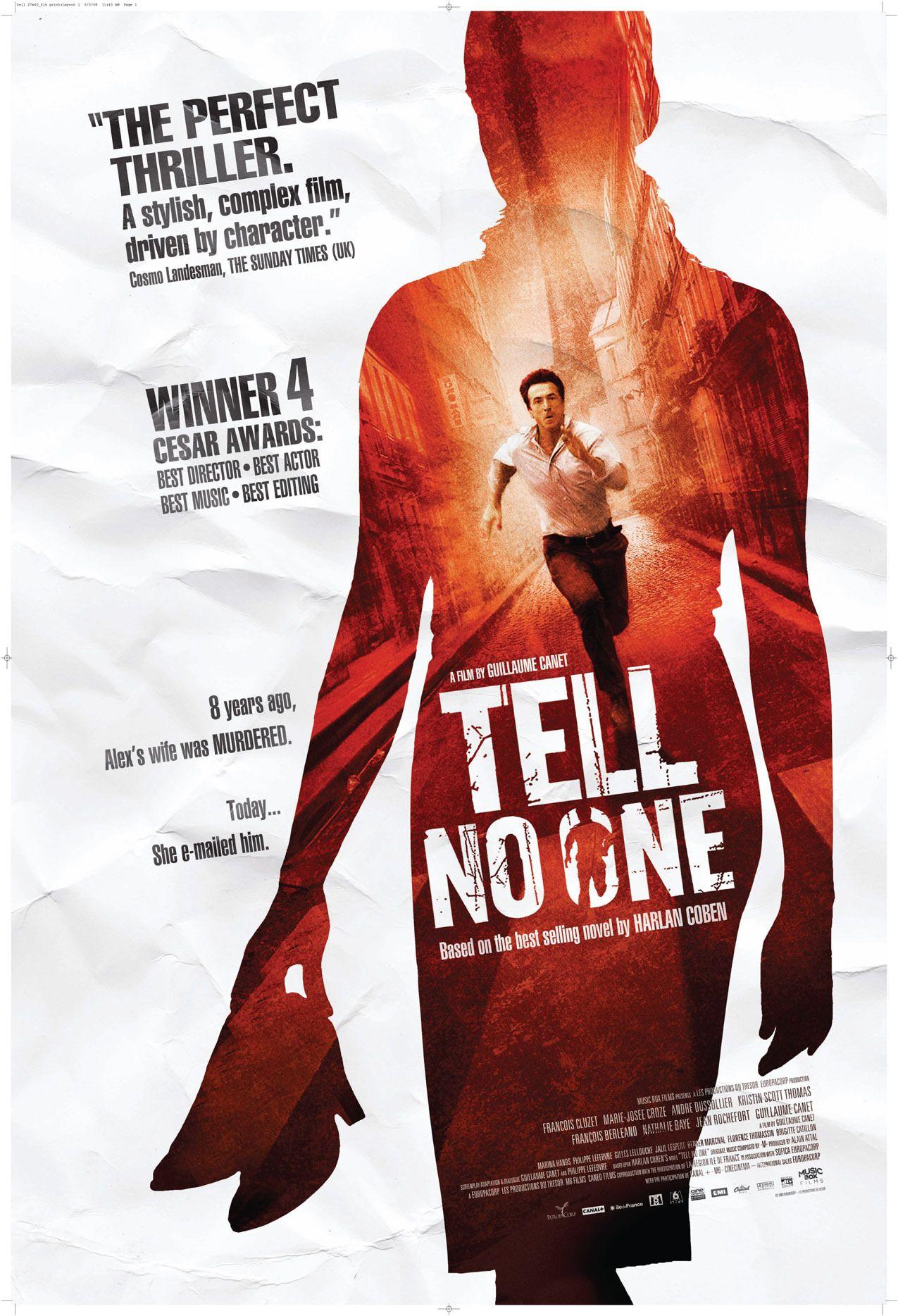 Gereksiz Uzatilmis Sahneler Olsa Da Sonu Son Derece Sasirtici Biten Bir Film Tell No One Thriller French Films