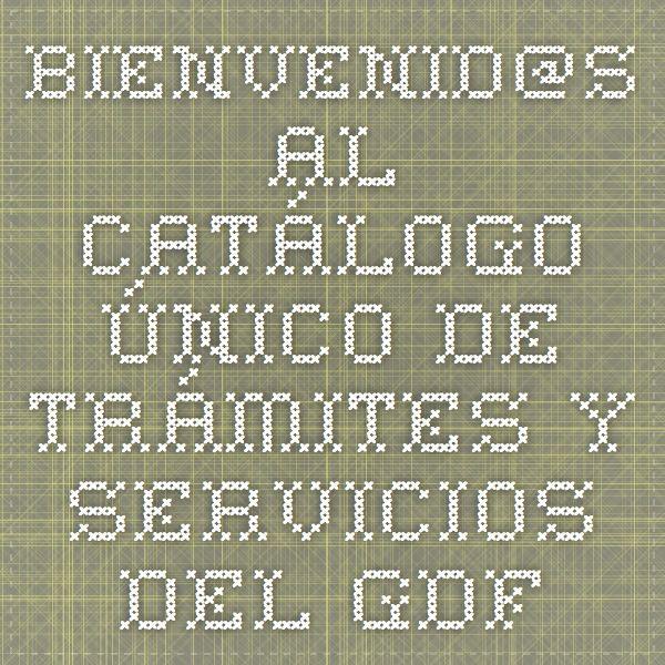 Registro Civil Bienvenid@s al Catálogo Único de Trámites y Servicios del GDF