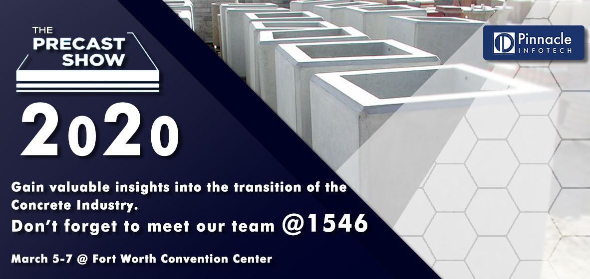 Join Pinnacle Infotech S Team Booth 1546 Of Precastshow To Gain Valuable Insights Into The Transition Of The In 2020 Concrete Construction Management Revit Family