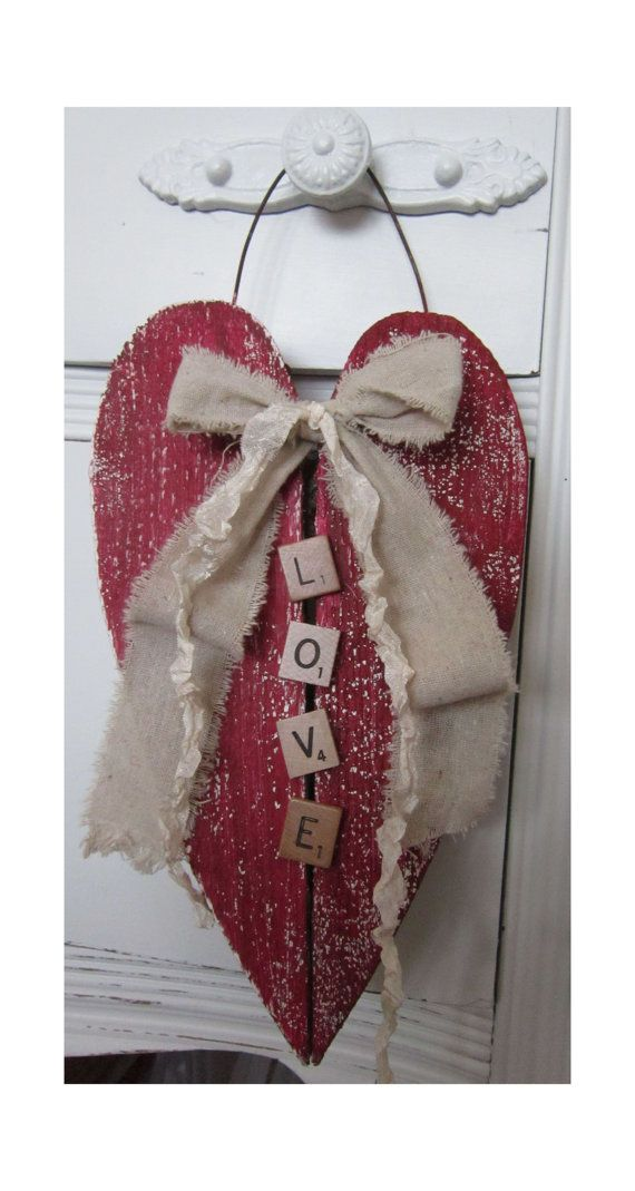 """Red Rustic Wood Heart...with scrabble """"love"""" letters & shabby fabric bow. I can do without the bow"""