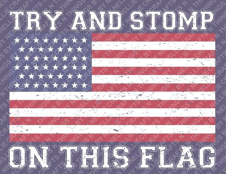 Distressed Try And Stomp On This Flag By Craftsnthingsbynelly On Etsy Flag Distressed Patriotic