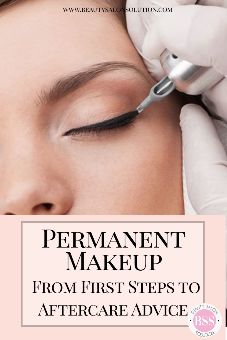 Permanent Makeup From First Steps to Aftercare Advice
