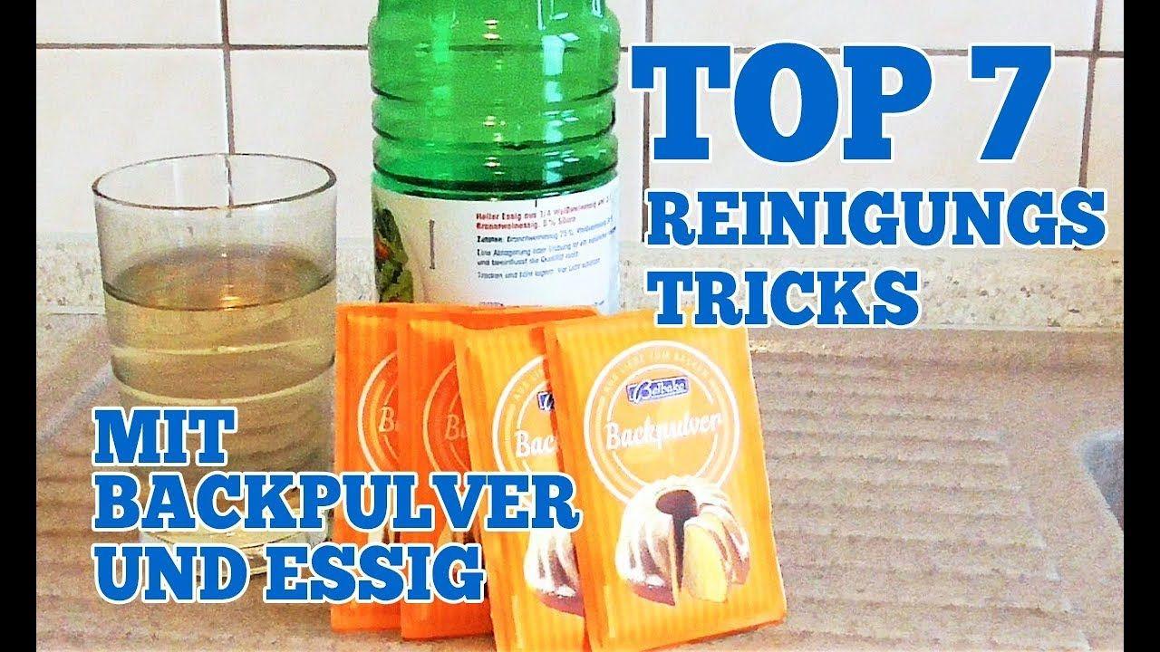 Top 7 Reinigungs Tricks Mit Backpulver Und Essig Fur Zuhause Youtube Backpulver Und Essig Essig Putzen Beste Reinigungsmittel