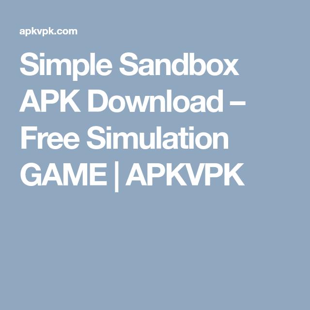 Simple Sandbox APK Download Free Simulation GAME