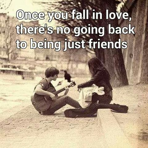 Unless you were friends before falling in love