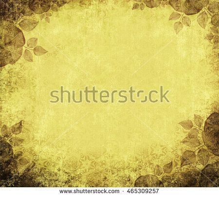 Ancient Wall Paper Grunge On A Rough Cloth With Flower Edges Yellow Vintage Background Basis For The Text Or Design