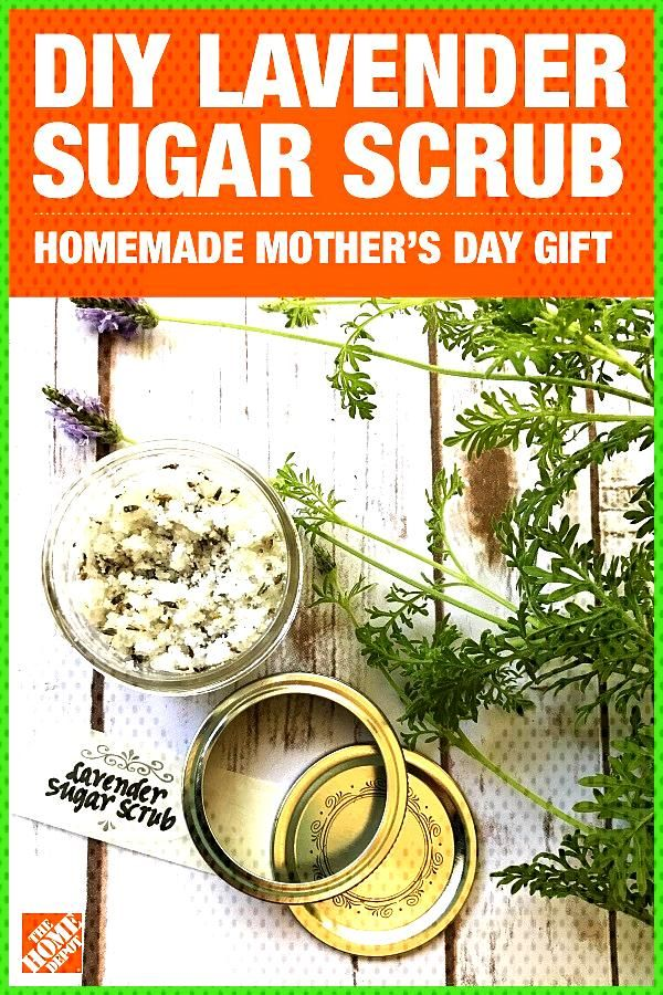 DIY Lavender Sugar Scrub Make mom s day with a homemade Mother s Day gift right from your own garde