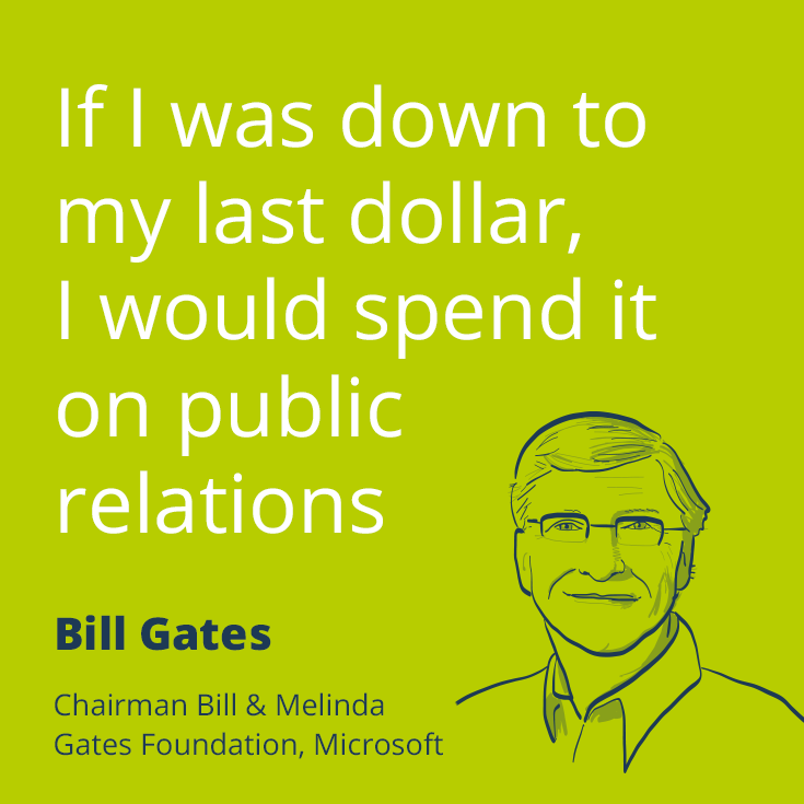 if i was down to my last dollar i would spend it on public popular pr quotes by bill gates