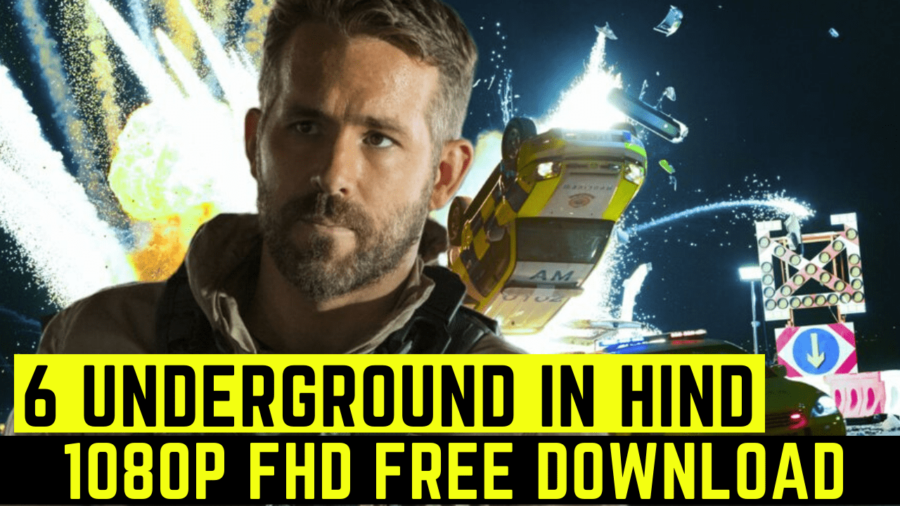 6 Underground 2019 Free Download Full Hd 1080p Hdrip Result With Clean Dual Audio Hindi English Downloadhub Tamilrockers In 2020 Underground Comedy Films Hindi
