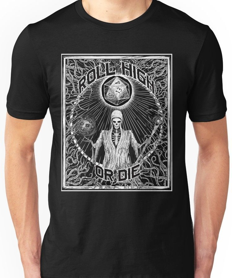 Roll High Or Die D20 Dungeon Master D D Essential T Shirt By Nocturnal Culture Shirts Dragons Tshirt Tshirt Colors