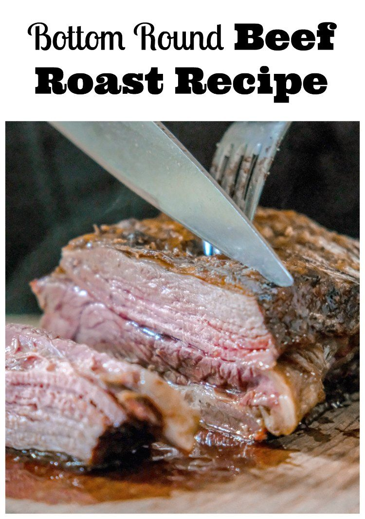 Slow Cooker Beef Roast Recipe Family Focus Blog Recipe Roast Beef Recipes Roast Recipes Bottom Round Steak Recipes