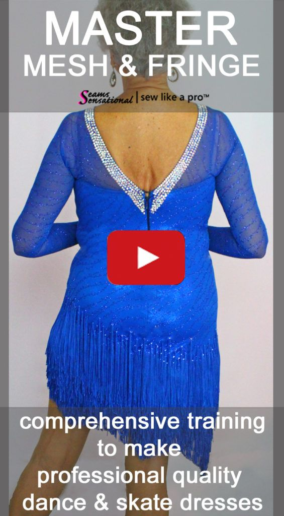 02f2782f3 Get the training you need to easily create accent cut-aways and sew mesh,  skirt yokes, fringe for Ballroom, Latin, Country and skate dresses.