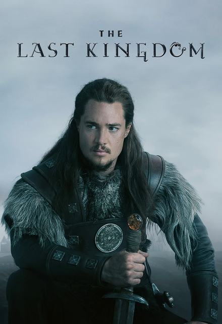 Watch The Last Kingdom Online Show Poster in 2020 | The last kingdom, The last kingdom bbc, Uhtred of bebbanburg
