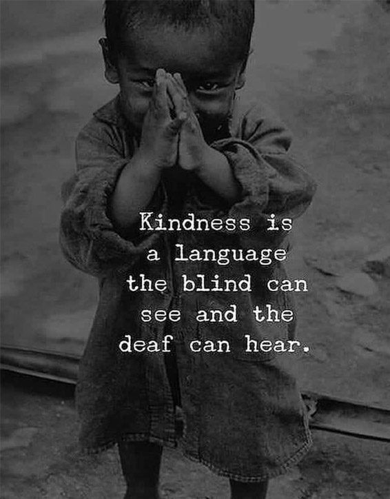 Kindness is a Language - Best Kindness Quotes & Sayings | Stylesmod
