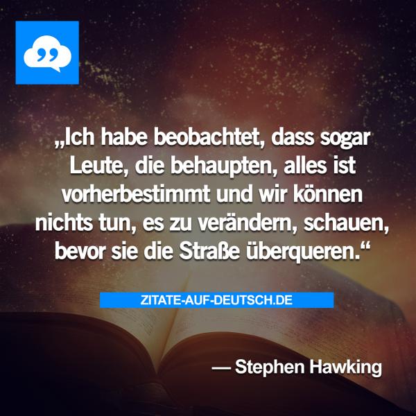 Wer Kriege Im Namen Gottes Fuhrt Ist Stets Des Teufels Zitate Stephen Hawking Zitate Weisheiten Zitate