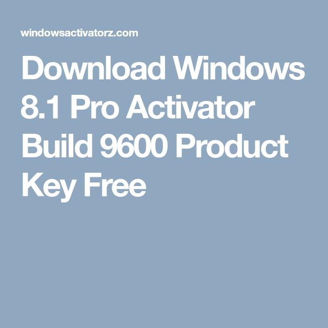 kmspico activator for windows 8.1 pro build 9600 free download