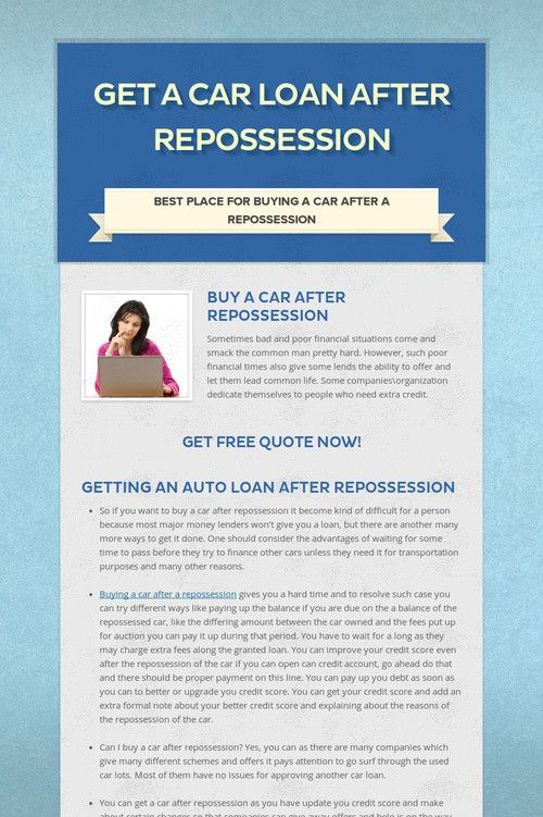 Get A Car Loan After Repossession Car Loans Instant Cash Payday Loans