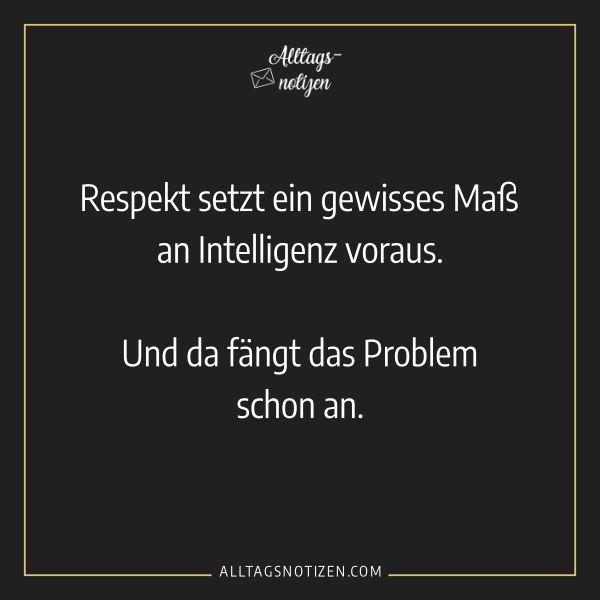 Sprüche / Humor / Respekt   Witzige sprüche, Sprüche humor ...