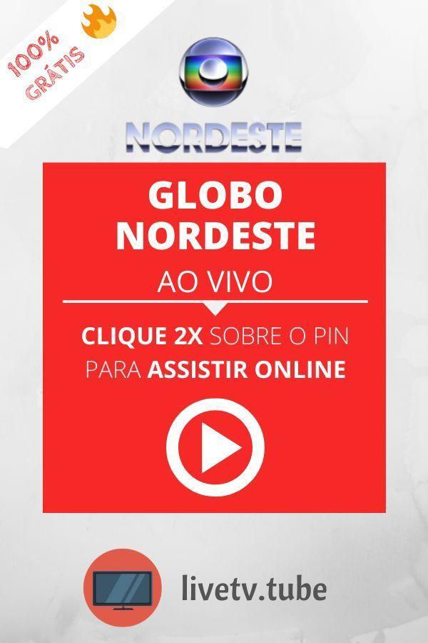 Globo Nordeste Ao Vivo Programacao Online 24 Horas Em 2020