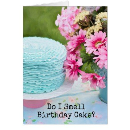 Funny Birthday Cake and Flowers Greeting Card Funny birthday cakes