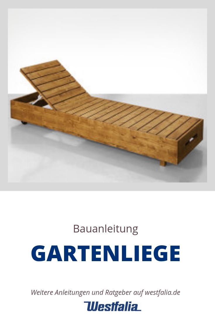 Bauanleitung Fur Eine Gartenliege In Teakholzoptik Von Bosch Westfalia Gartenliege Gartenliege Selber Bauen Gartenliege Holz