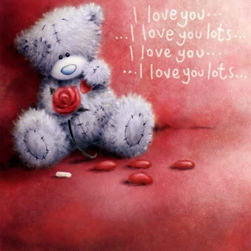 Love Quotes With Teddy Bear Images: Tatty Teddy ~ I Love You, I Love You Lots