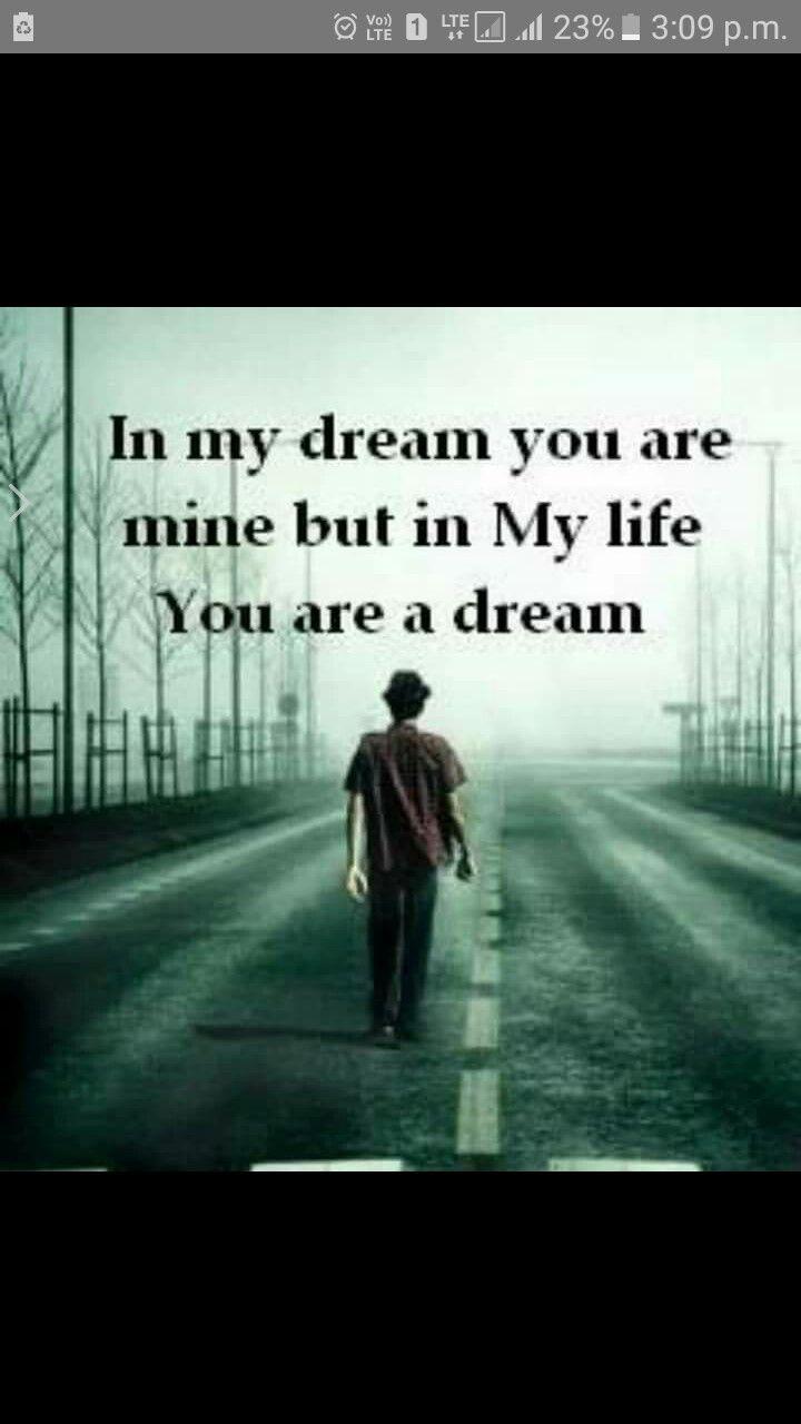 Good In My Dream Love Love Quotes Quotes Quote Sad Hurt Love Quote Sad Quotes