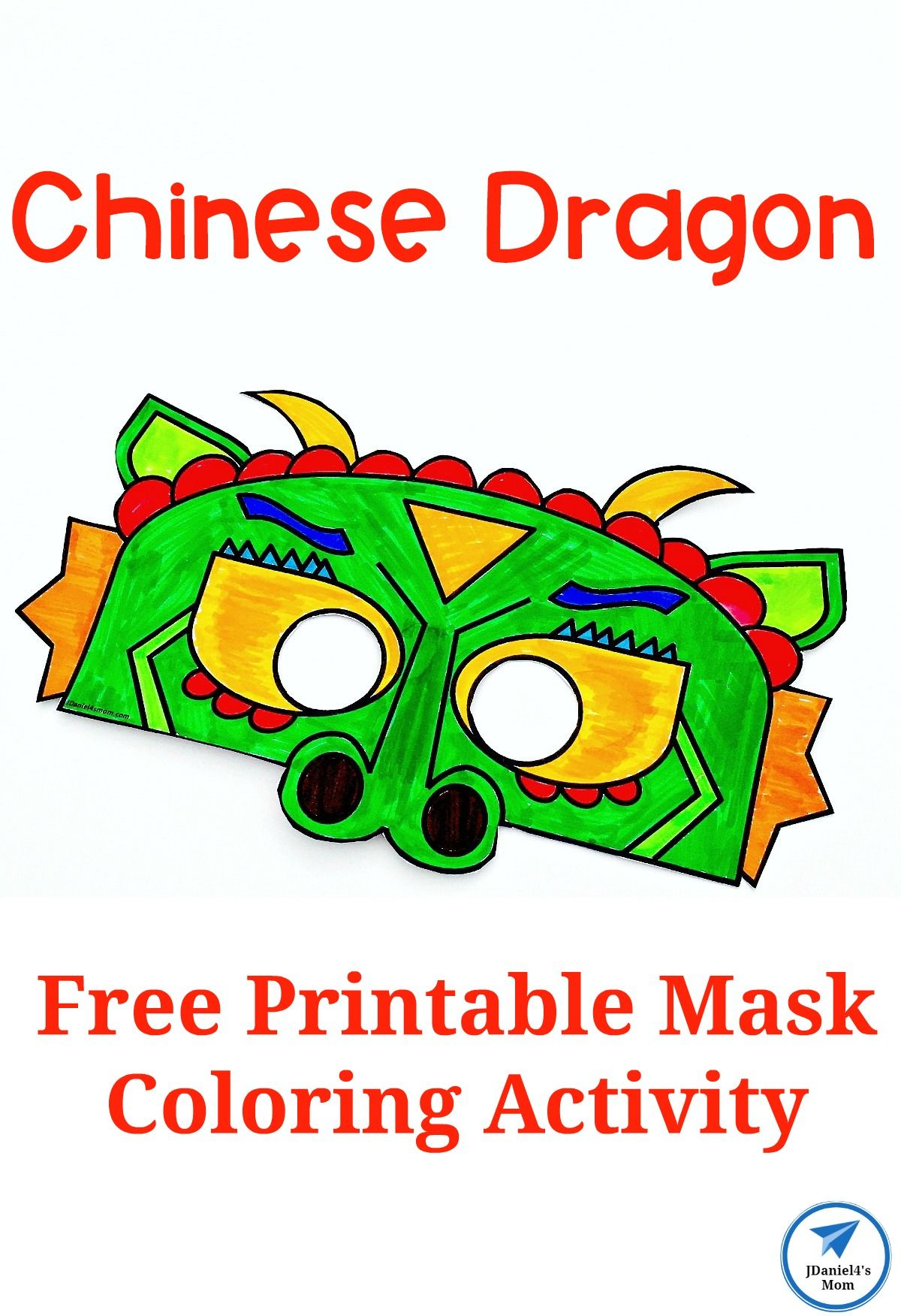Chinese Dragon Mask Printable Coloring Activity Jdaniel4s Mom In 2021 Color Activities Creative Kids Crafts Chinese New Year Crafts [ 1752 x 1200 Pixel ]