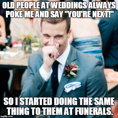 Funny Memes For Old People : Wedding fun always a bridesmaid meme old people